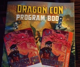 My first Dragoncon! Panels! Reading! Signings! MAYHEM.